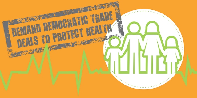 Demand democratic trade deals to protect health