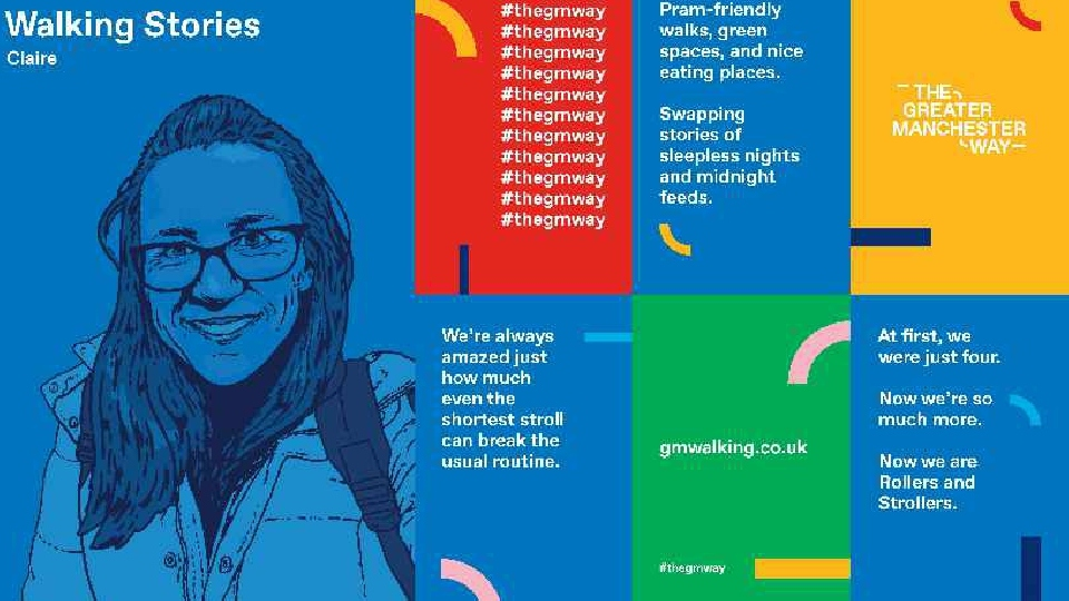 The Greater Manchester Way campaign is encouraging everyone, whether they are a mover, a strider, a rambler or stomper to walk more, and to walk more often