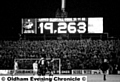 OLDHAM�s old scoreboard, shown for the West Ham game in February 1990.